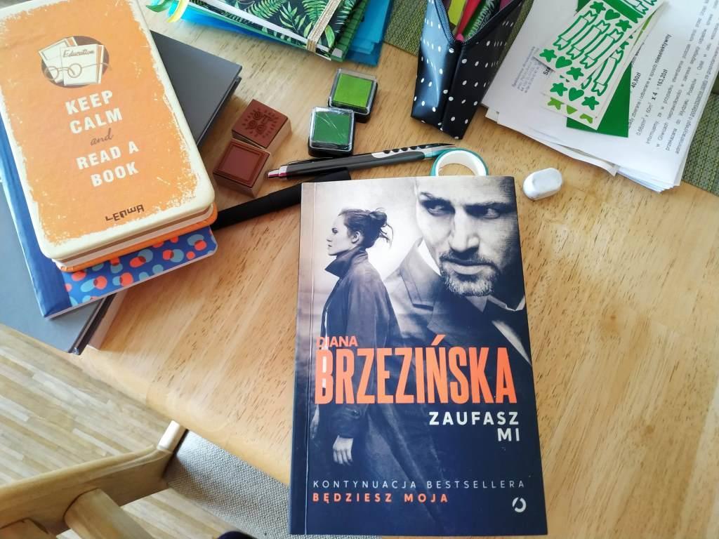 Diana Brzezińska - Zaufasz mi